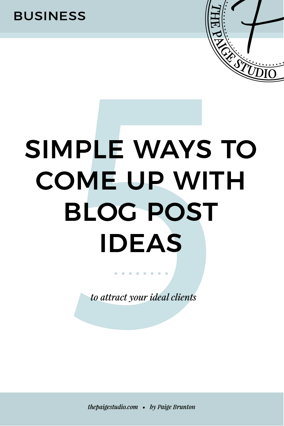5 simple ways to come up with blog post ideas — The Paige