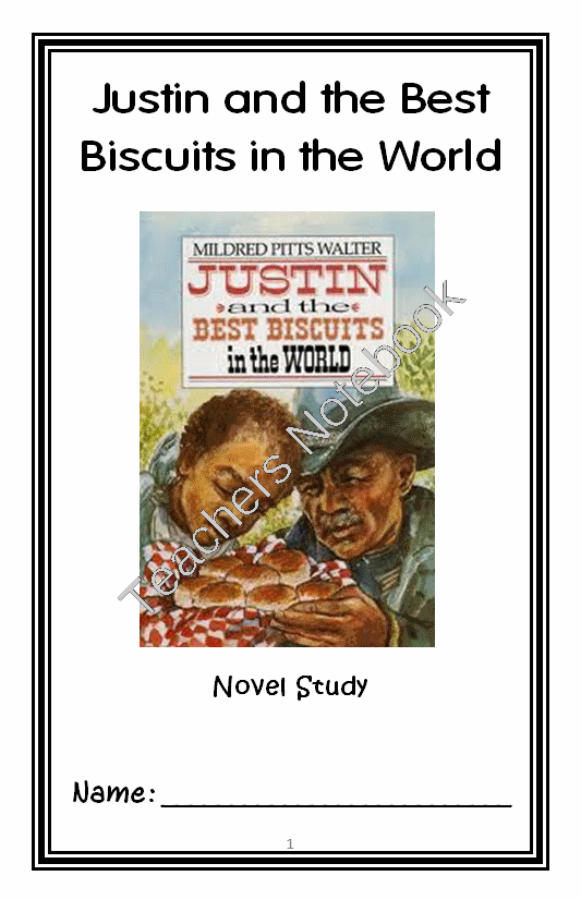 Justin And The Best Biscuits In The World Mildred Pitts Walter