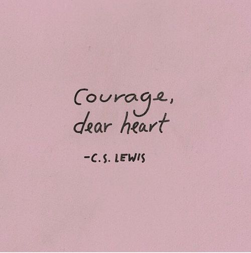 Quotes About Courage Amusing Quote Courage And Heart Image  Relicário  Pinterest  Heart .