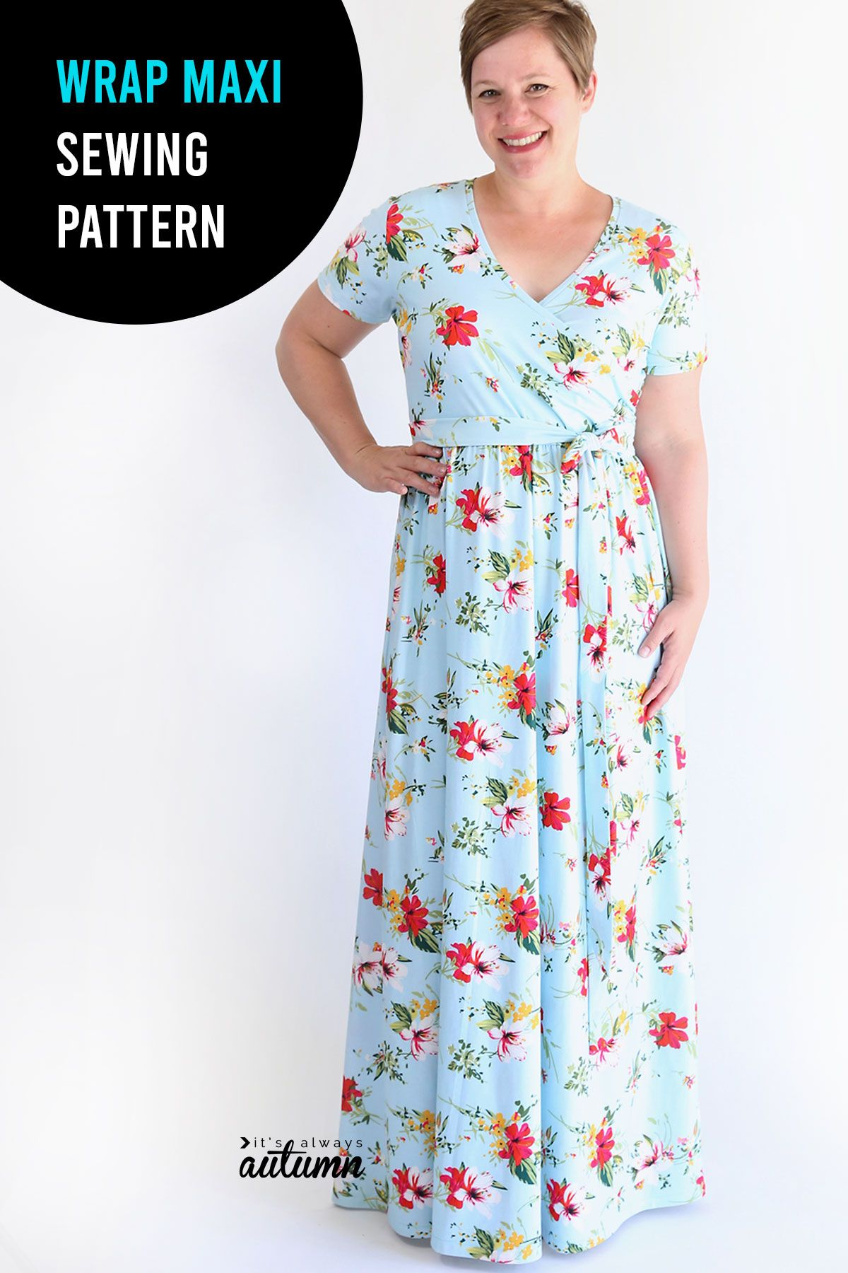 Photo of The wrap top maxi dress sewing pattern + tutorial – It's Always Autumn