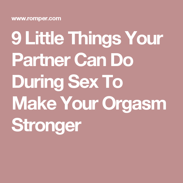 9 Little Things Your Partner Can Do During Sex To