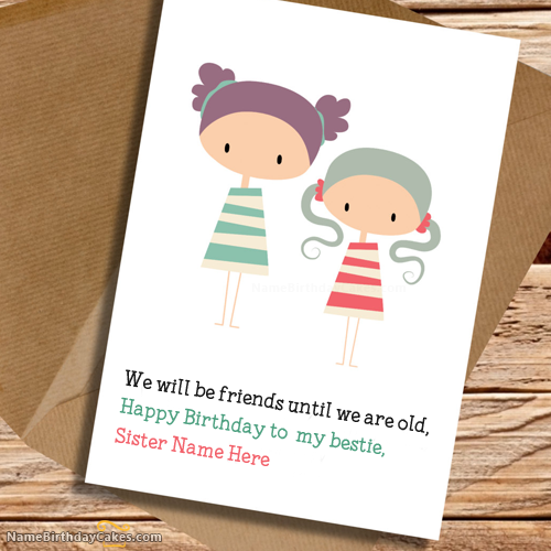 What To Write In A Birthday Card 48 Birthday Messages And: Write Name On Cute Birthday Card For Sister