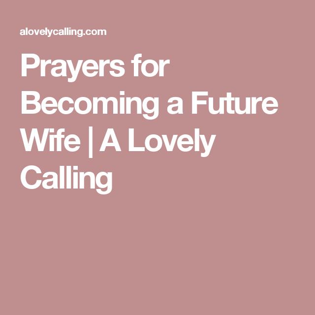 Gebet für zukünftige Frau