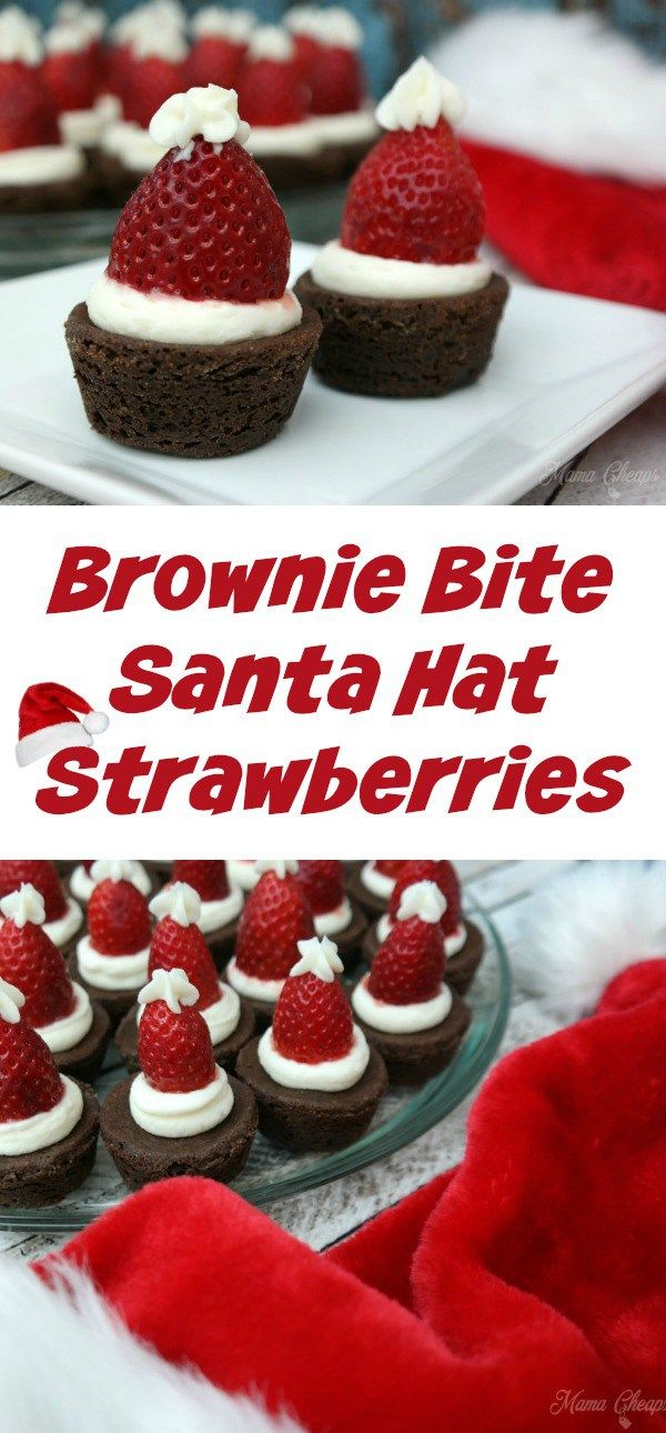 brownie bite santa hat strawberries holiday christmas snack and activity ideas pinterest brownie bites santa hat and strawberry santa hats - Easy Christmas Desserts Pinterest