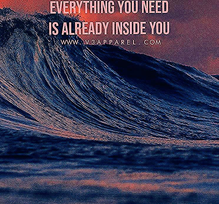 Everything you need is already inside you. Download this FREE wallpaper @ www.V3Apparel.com/MadeToMo...