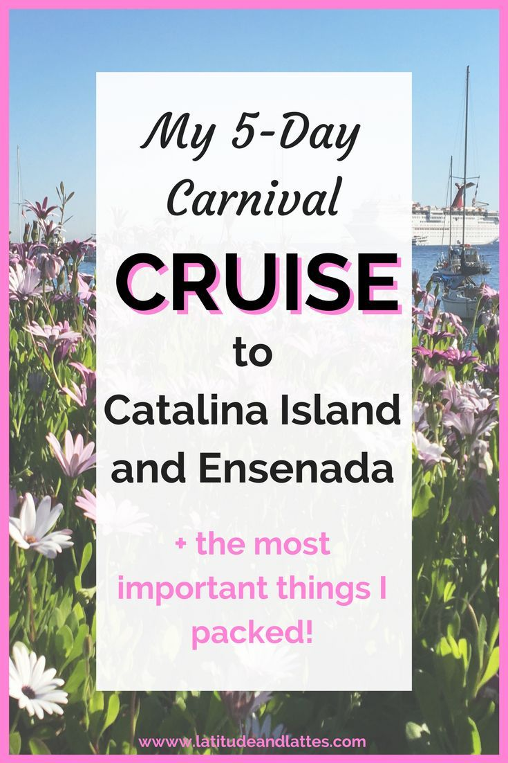 5 day carnival cruise to catalina island and ensenada promoting