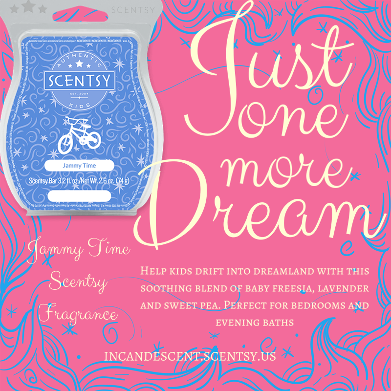 Scentsy Jammy Time Help Kids Drift Into Dreamland With This Soothing Blend Of Baby Freesia