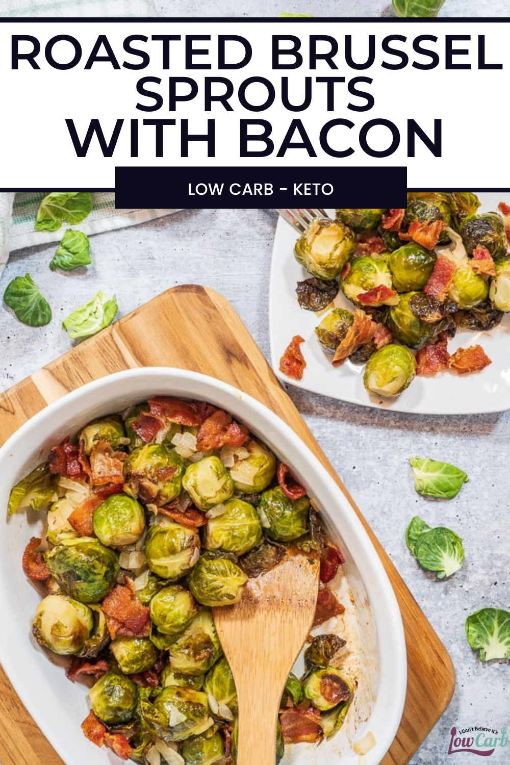 Roasted Brussel Sprouts With Bacon Recipe Low Carb And Keto Friendly Recipe Roasted Brussel Sprouts With Bacon Recipe Bacon Brussel Sprouts Bacon Recipes Low Carb