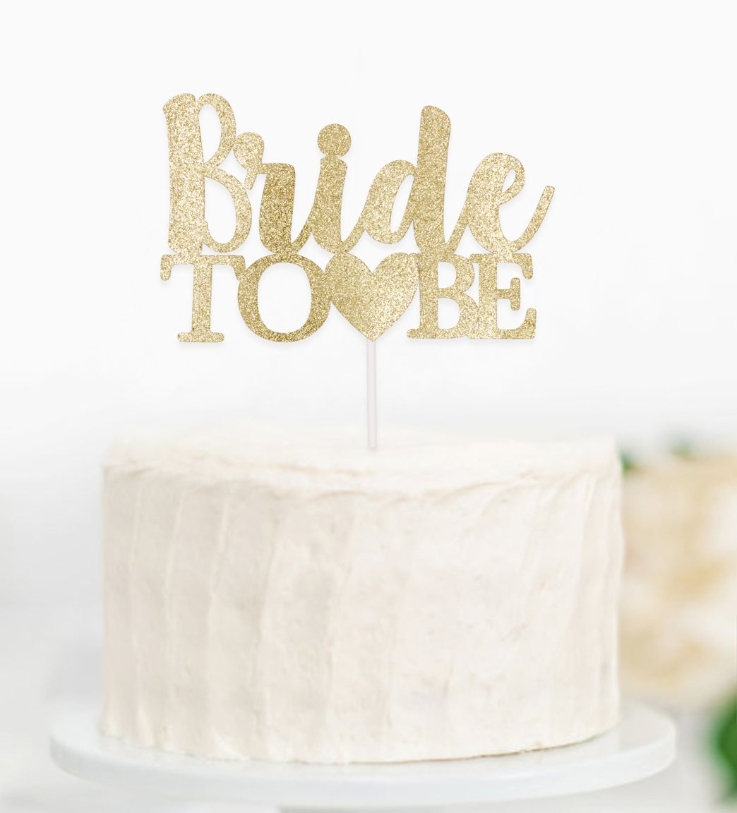 Bride to be cake topper engagement cake topper gold