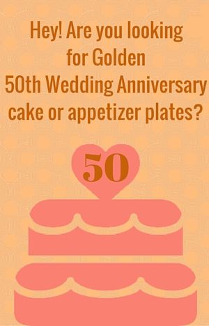 50th wedding anniversary cake plates