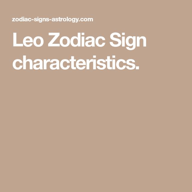 leo zodiac sign characteristics all things leo pinterest