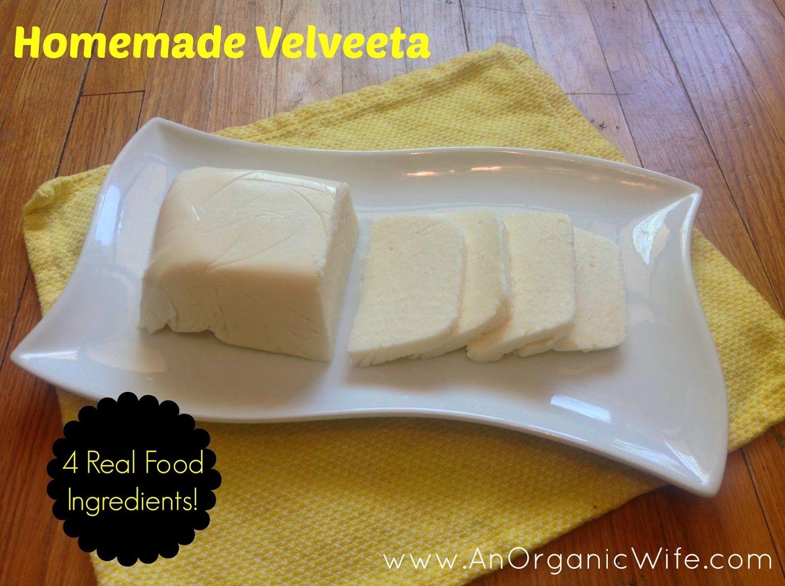An organic wife recipe homemade velveeta all natural ingredients an organic wife recipe homemade velveeta all natural ingredients forumfinder Image collections