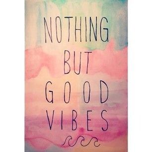Superbe Nothing But Good Vibes Quotes Quote. Instagram ...