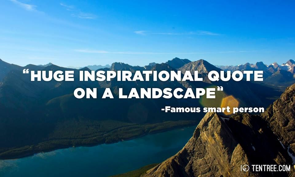 huge inspirational quote on a landscape   Inspirational ...