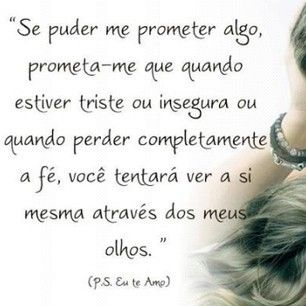 Ps Eu Te Amo Frases Love Thoughts E Quotes