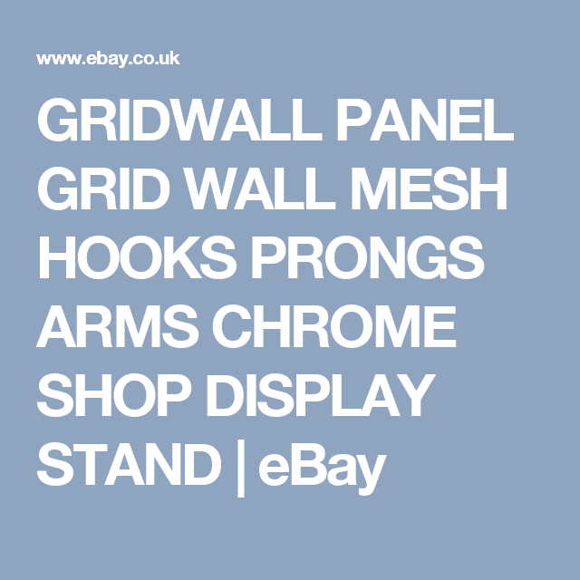 GRIDWALL PANEL GRID WALL MESH HOOKS PRONGS ARMS CHROME SHOP DISPLAY ...