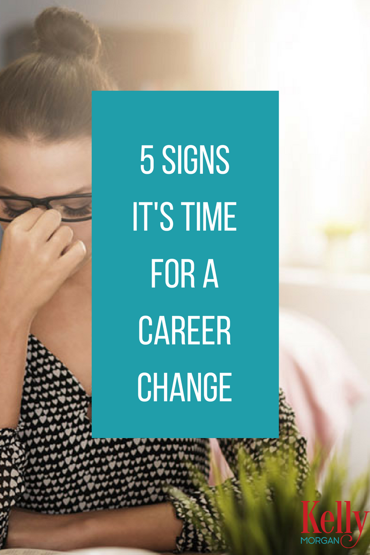 5 signs it u0026 39 s time for a career change  career quotes