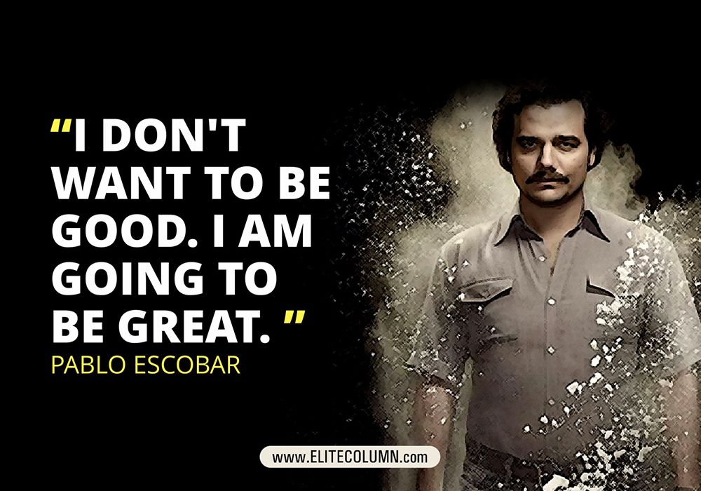 Best Quotes From Narcos Which Shows Why Its So Famous