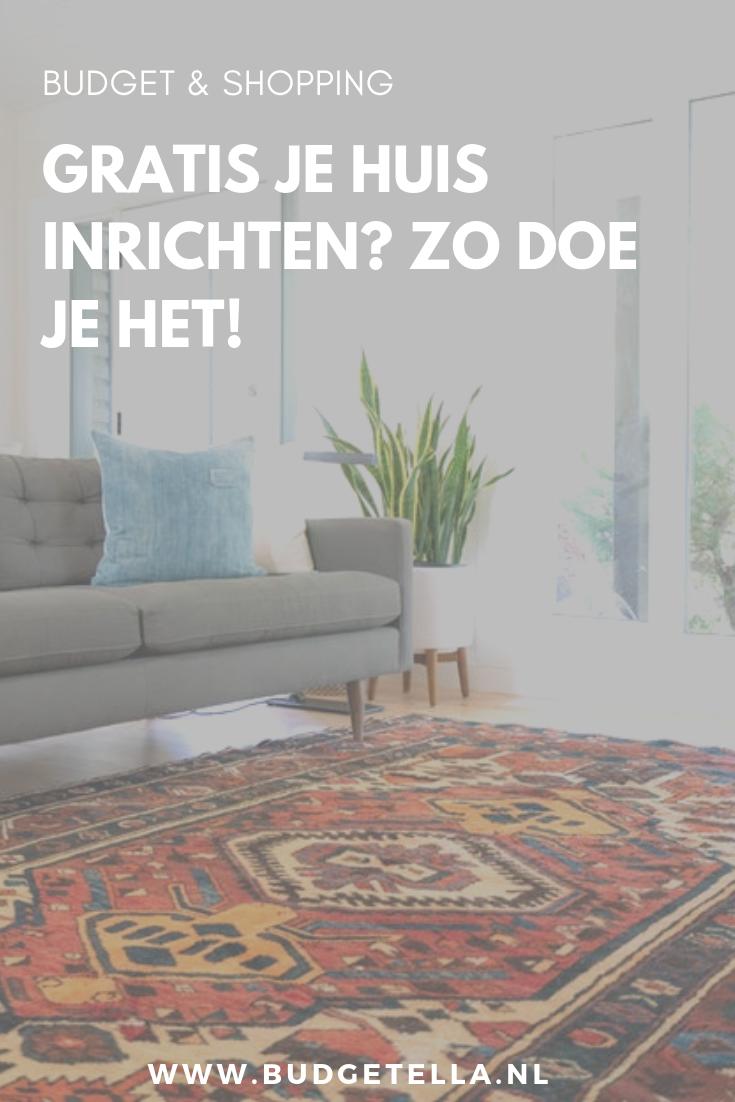 Verbazingwekkend Gratis je huis inrichten? Zo doe je het! - Budget huisinrichting QI-38