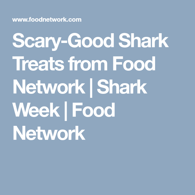 Scary-Good Shark Treats