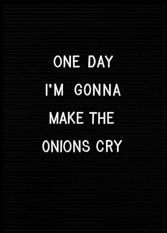 Latest Funny Captions Onions Poster Kitchen wall art | Posters & art prints | Desenio 9