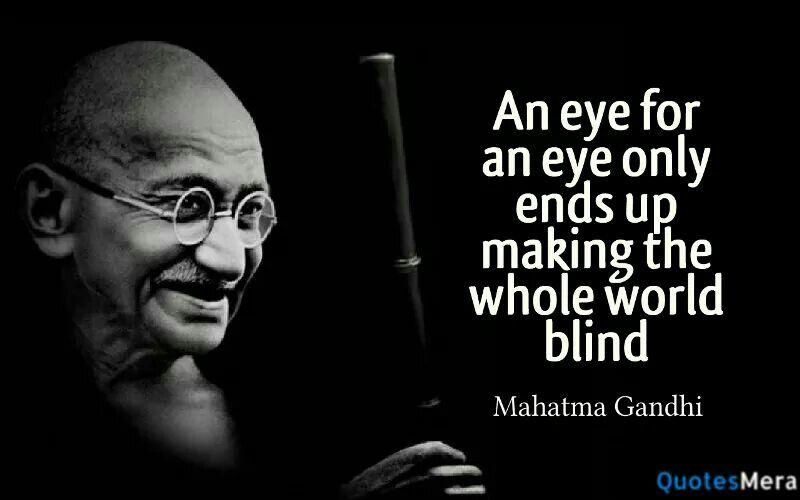 eye for an eye quote gandhi