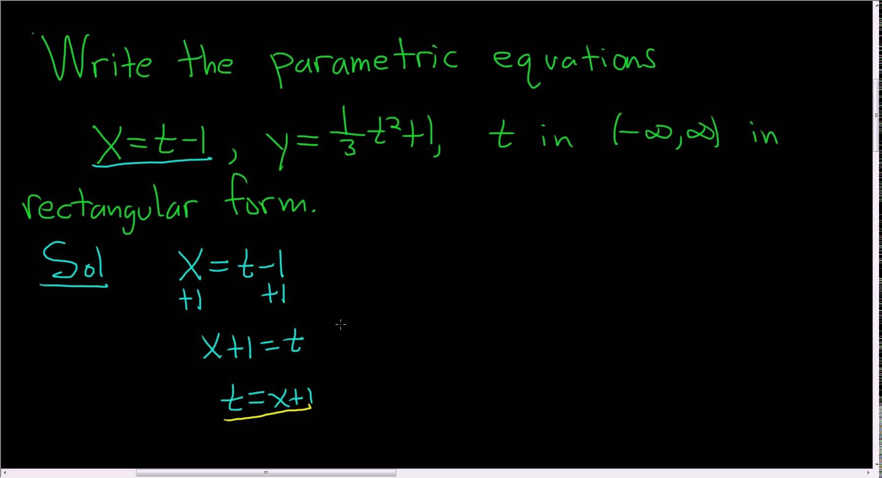 Write The Parametric Equations X T 1 Y 1 3 T 2 1 In Rectangular Form Parametric Equation Equations Math Videos