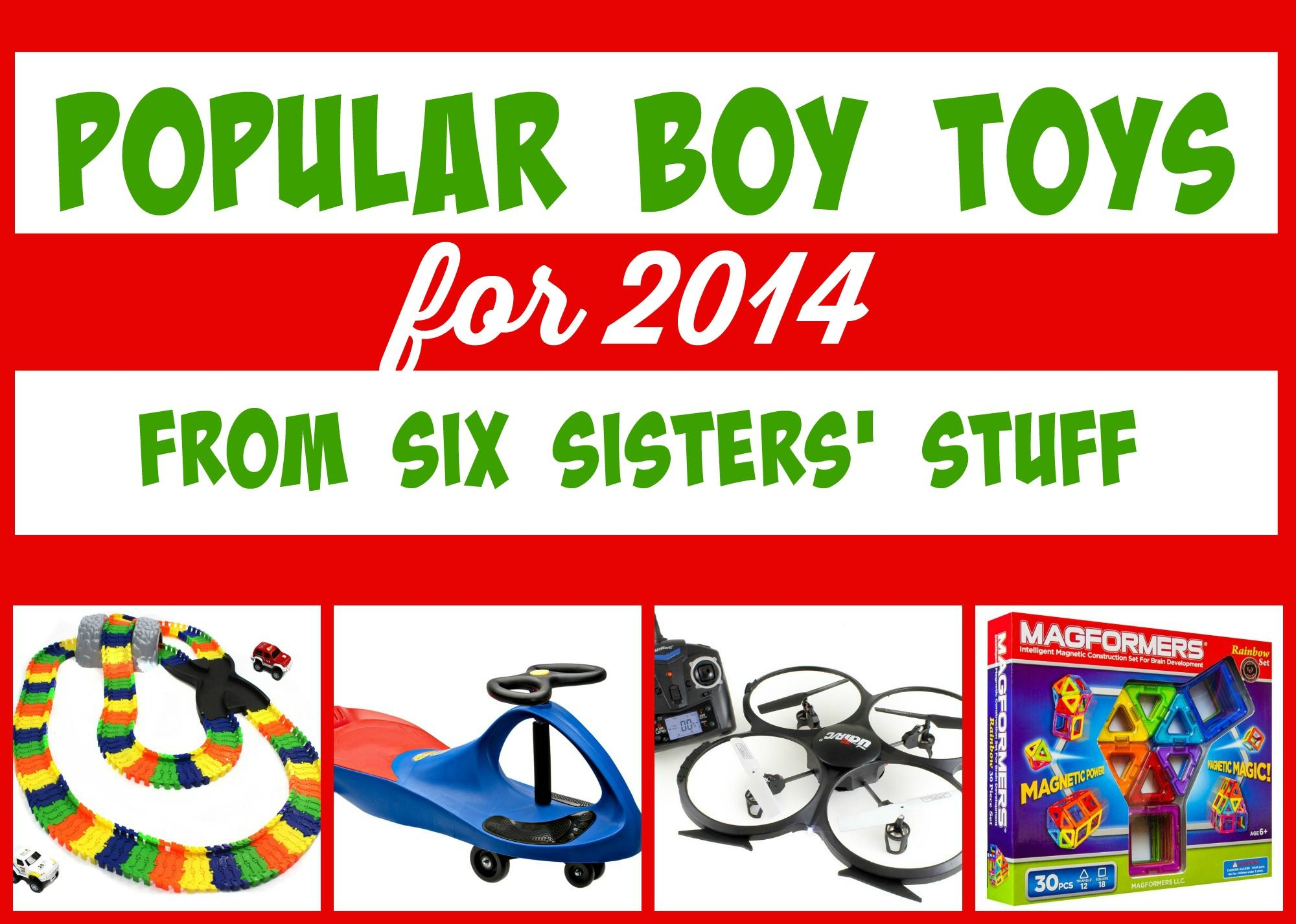 Looking for some Boy Toys for this year These are some of our
