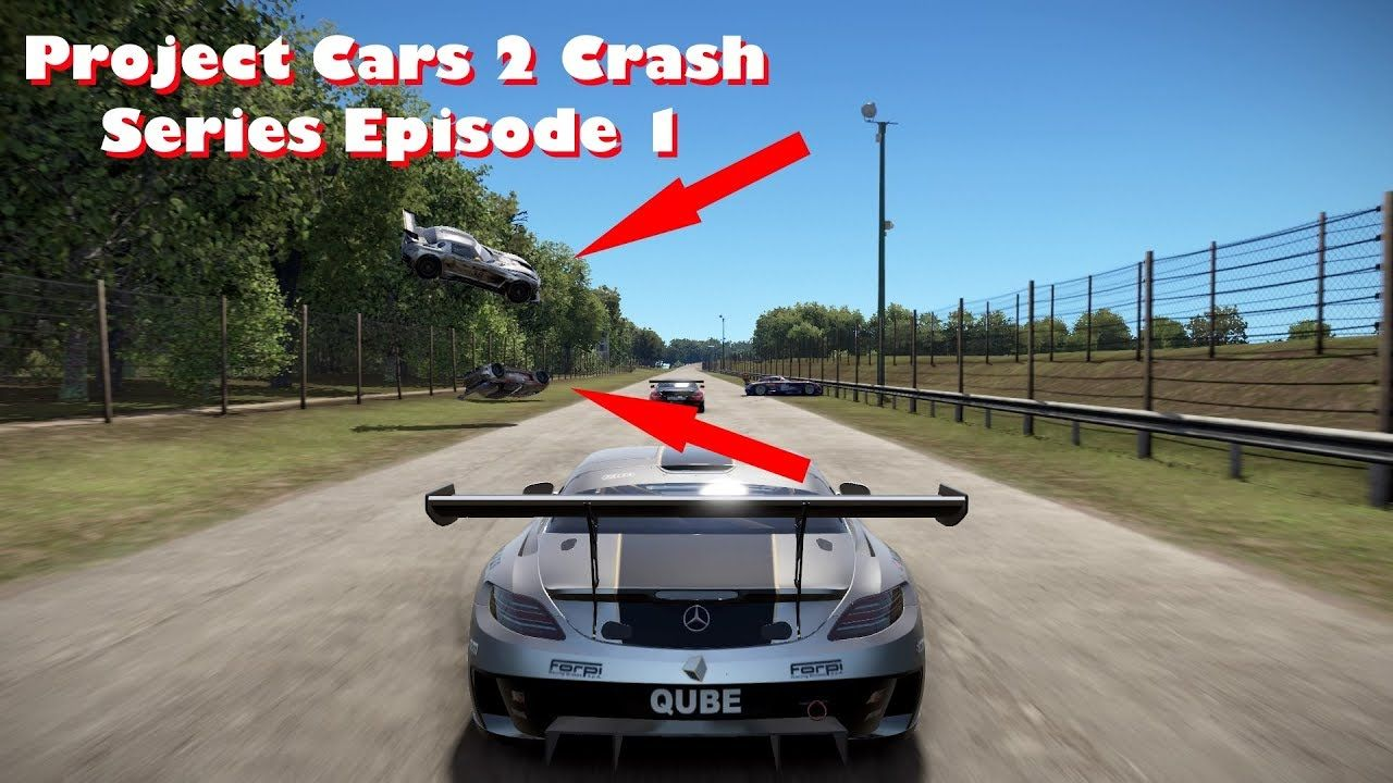 Have a look at my project Cars 2 Crash series on YouTube. Cars ...