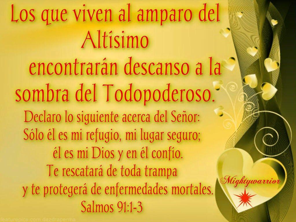 "JESUS PODEROSO GUERRERO: Salmos 91:1-3~~~"" Bajo el amparo del Altisimo """
