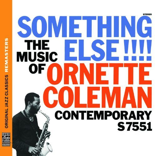 Something Else!!!! - Ornette Coleman