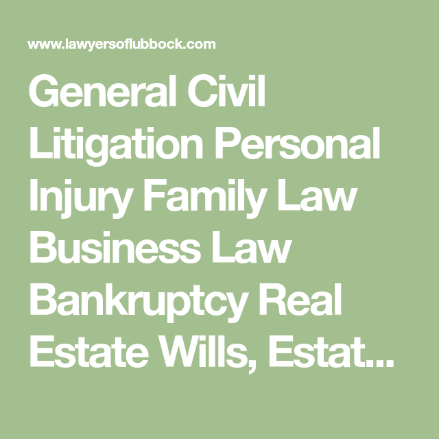 General Civil Litigation Personal Injury Family Law