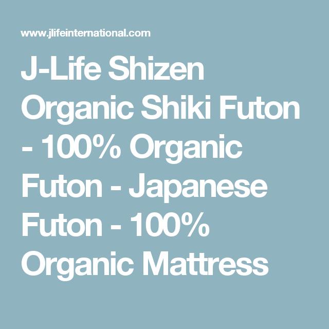 J Life En Organic Shiki Futon Japanese Mattress