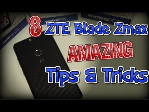 ZTE Blade Zmax 8 Amazing Tips & Tricks | ZTE MAX | Tips