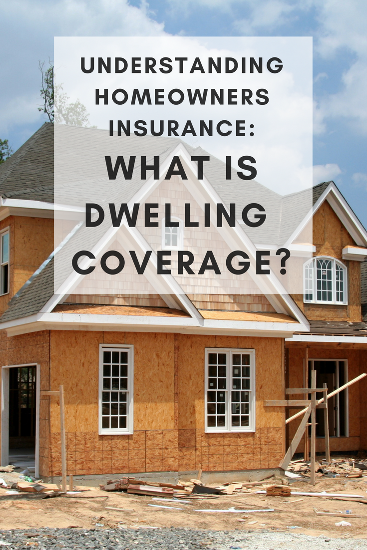 Understanding Homeowners Insurance Dwelling Coverage Homeowners