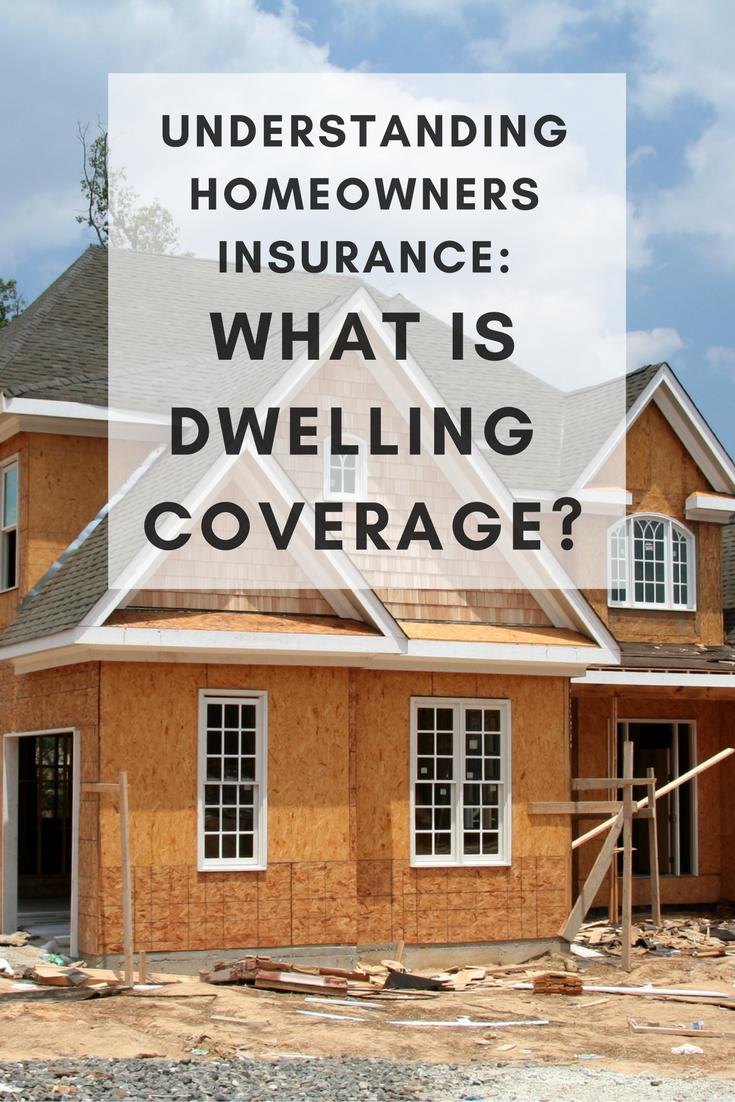 Understanding Homeowners Insurance Dwelling Coverage