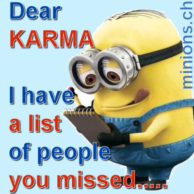 Dear Karma English Quotes And Jokes Minions Ch Karma