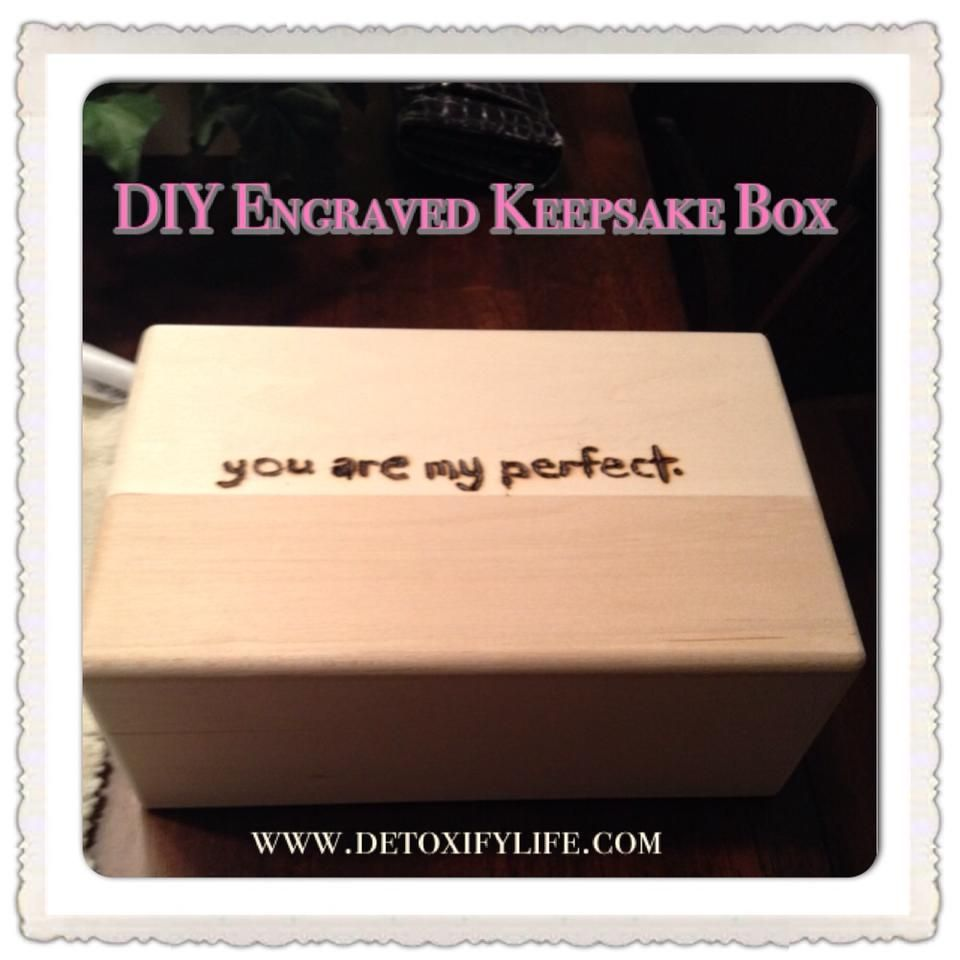 do it yourself engraved keepsake box great gift from the heart