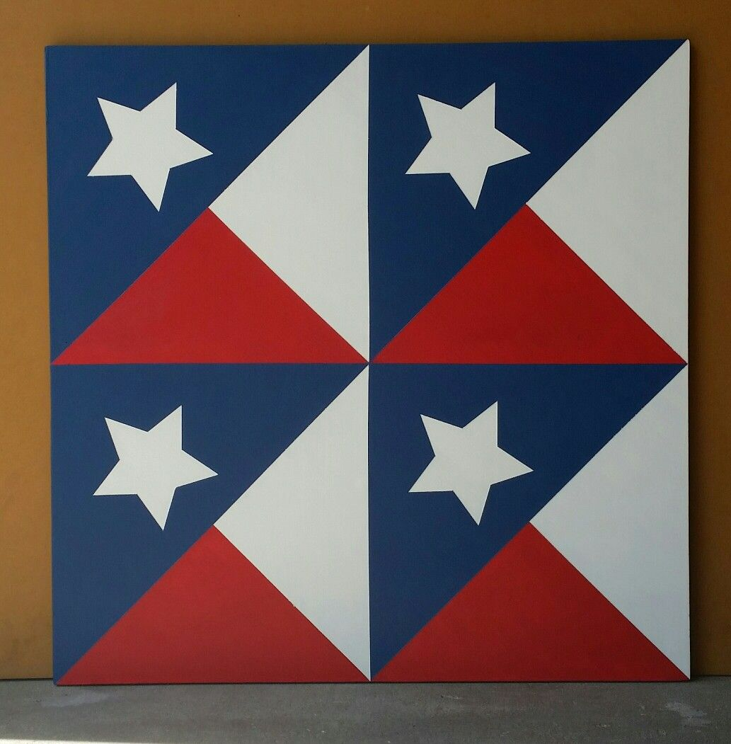 Texas Flags Barn Quilt Painted Barn Quilts Barn Quilt Designs Barn Quilt Patterns