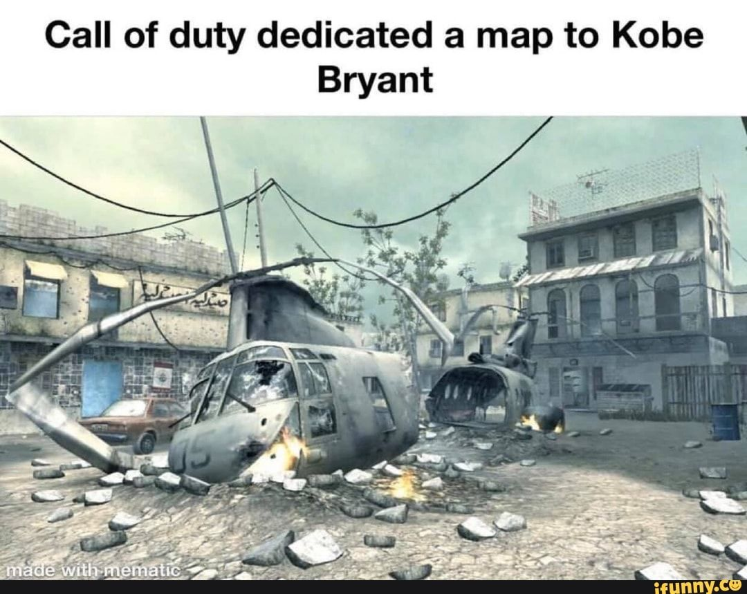 Call Of Duty Dedicated A Map To Kobe Bryant Ifunny Call Of Duty Funny Games Gaming Memes