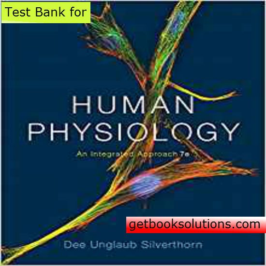 test bank for human physiology an integrated approach 7th edition by