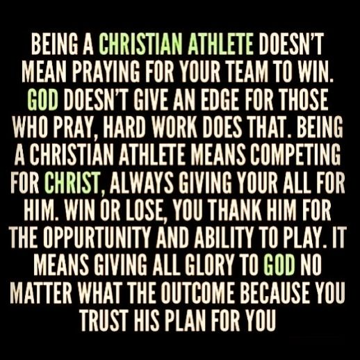 Christian Athlete Quotes: Being A Christian Athlete Means...