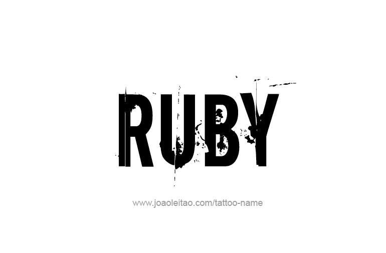Ruby Name Tattoo Designs Name Tattoos Name Tattoo Name Tattoo Designs