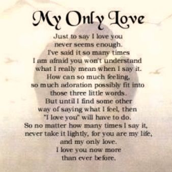 My Only Love My Only Love Love Poems Love Poem For Her