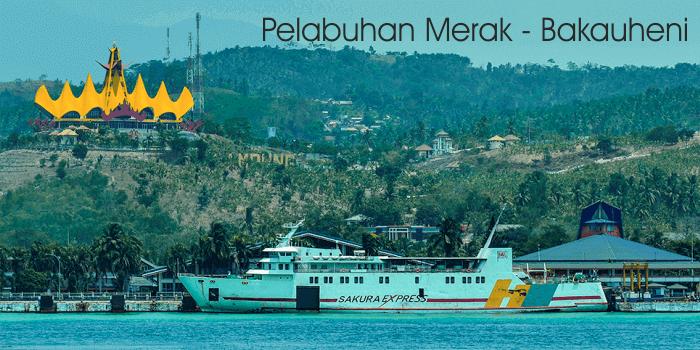 Tiket Kapal Ferry Merak Bakauheni 1 Harga Tiket Kapal Merak
