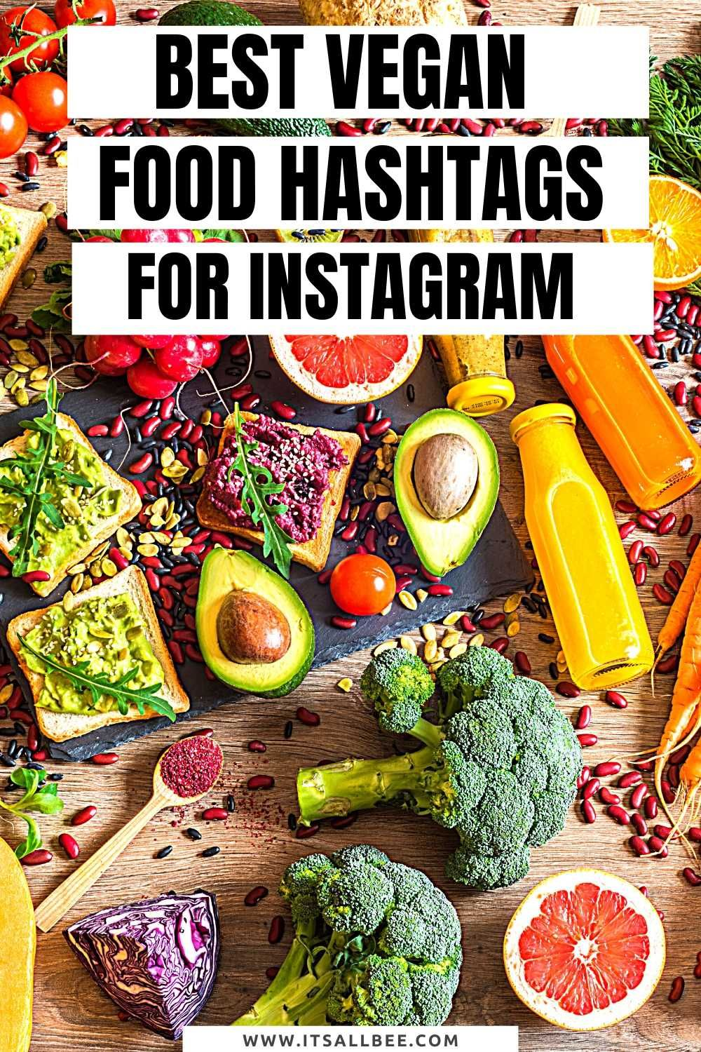 The Best Vegan Hashtags For Food Lifestyle In 2020 Food Hashtags Vegan Memorial Day Foods