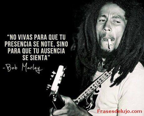 Bob Marley Frases En Español De Amor Buscar Con Google Rosa