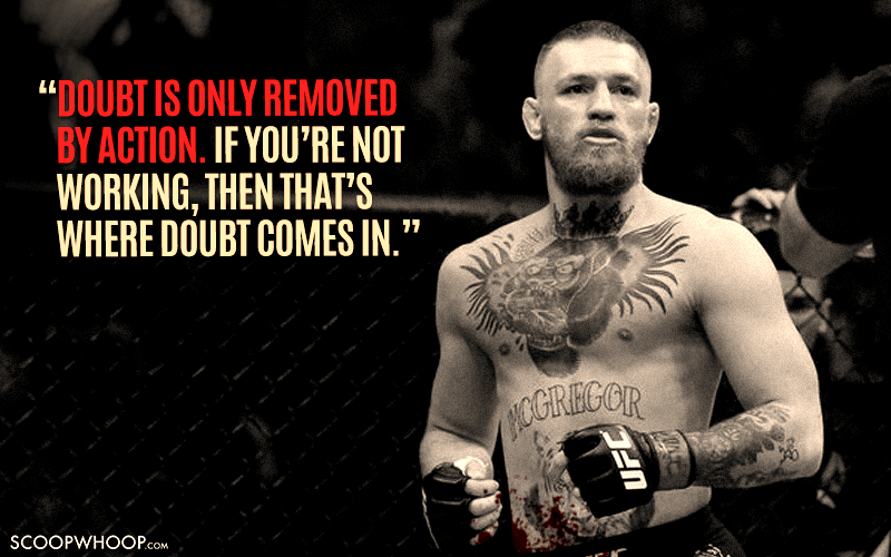 15 Conor Mcgregor Quotes That Prove He S The Most Inspirational Badass Out There Conor Mcgregor Quotes Woman Quotes Top Movie Quotes