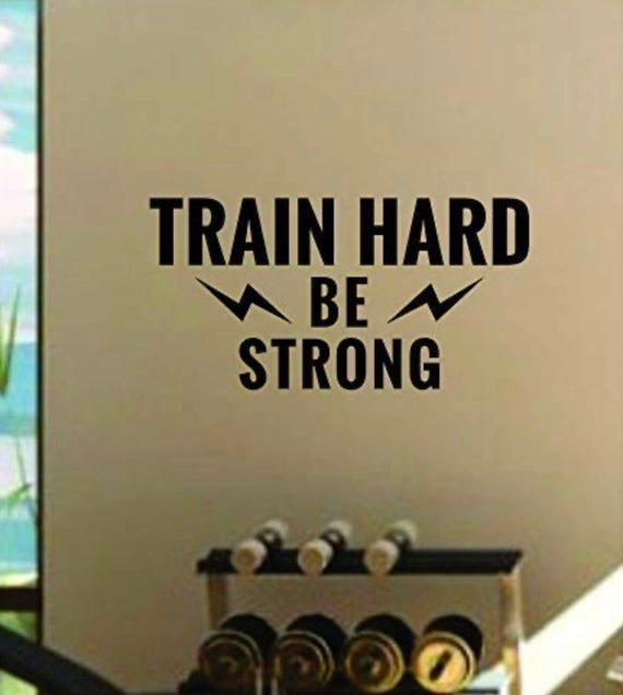 Train Hard Be Strong Gym Fitness Quote Health Design Decal Sticker Wall Vinyl Art Decor Home Teen Mo