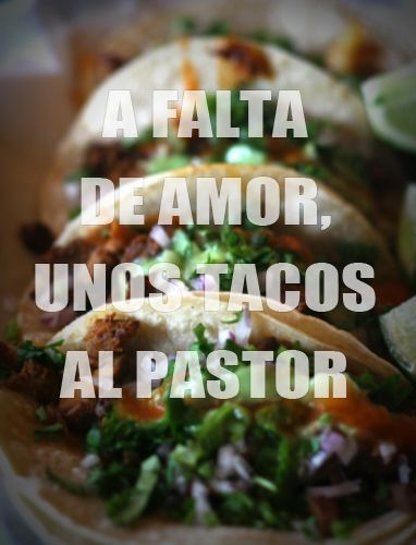 Tacos Mexico Frases Amor Disenos Playeras Pinterest Funny